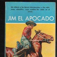 Tebeos: NOVELAS DEL OESTE. J. MALLORQUI. JIM EL APOCADO. Nº 46. EDICIONES CLIPER. Lote 39715371