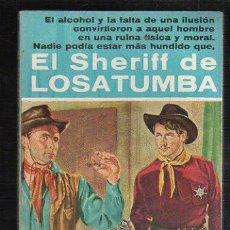 Tebeos: NOVELAS DEL OESTE. J. MALLORQUI. EL SHERIFF DE LOSATUMBA. Nº 11. EDICIONES CLIPER. Lote 39715392