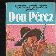 Tebeos: NOVELAS DEL OESTE. J. MALLORQUI. DON PEREZ. Nº 16. EDICIONES CLIPER. Lote 39715430