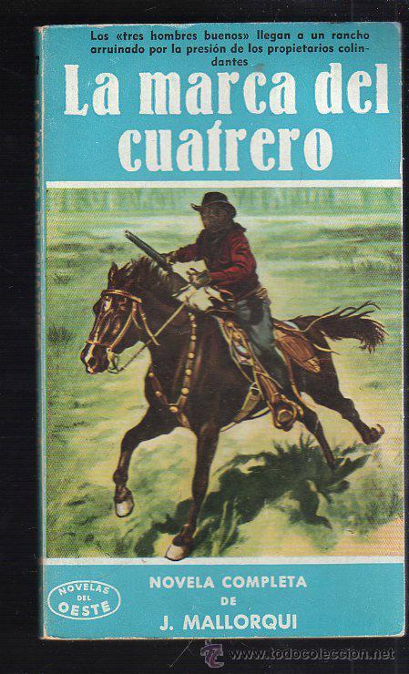 NOVELAS DEL OESTE. J. MALLORQUI. LA MARCA DEL CUAFRERO. Nº 27. EDICIONES CLIPER (Tebeos y Comics - Cliper - Otros)
