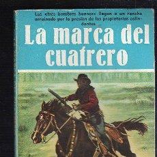 Tebeos: NOVELAS DEL OESTE. J. MALLORQUI. LA MARCA DEL CUAFRERO. Nº 27. EDICIONES CLIPER. Lote 39715445