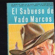 Tebeos: NOVELAS DEL OESTE. J. MALLORQUI. EL SABUESO DE VADO MARCOS. Nº 30. EDICIONES CLIPER. Lote 39715453