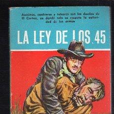 Tebeos: NOVELAS DEL OESTE. J. MALLORQUI. LA LEY DE LOS 45. Nº 31. EDICIONES CLIPER. Lote 39715462