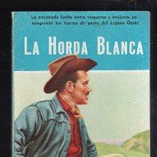 Tebeos: NOVELAS DEL OESTE. J. MALLORQUI. LA HORDA BLANCA. Nº 41. EDICIONES CLIPER. Lote 39715470