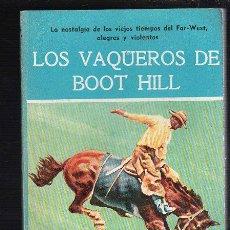 Tebeos: NOVELAS DEL OESTE. J. MALLORQUI. LOS VAQUEROS DE BOOT HILL. Nº 42. EDICIONES CLIPER. Lote 39715480