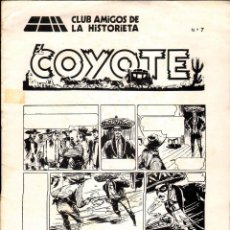 Tebeos: TEBEOS-COMICS GOYO - COYOTE - Nº 7 - EDICION CLUB AMIGOS DE LA HISTORIETA - CAH - RARO *ZZ99. Lote 40664703