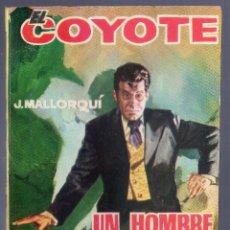Tebeos: EL COYOTE Nº 73. UN HOMBRE ACOSADO. J. MALLORQUI. EDICIONES CID. MADRID. 1962.. Lote 41124447