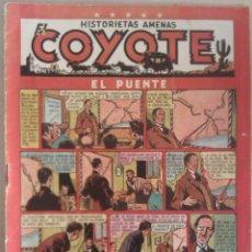 Tebeos: Nº 18, EL PUENTE, EL COYOTE AÑOS 1948-50 (1,50 PTS). CLIPER. Lote 41288151