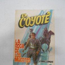 Tebeos: EL COYOTE. Nº 45. LA ROCA DE LOS MUERTOS. J. MALLORQUI. TDK167. Lote 41307647