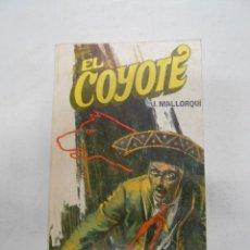 Tebeos: EL COYOTE. Nº 50. LA FIRMA DEL COYOTE. J. MALLORQUI. TDK167. Lote 41307668