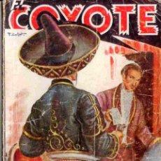 Tebeos: EL COYOTE Nº 17 TRAS LA MASCARA DEL COYOTE EDICIONES CLIPER 1ª EDICION 1946. Lote 42660311