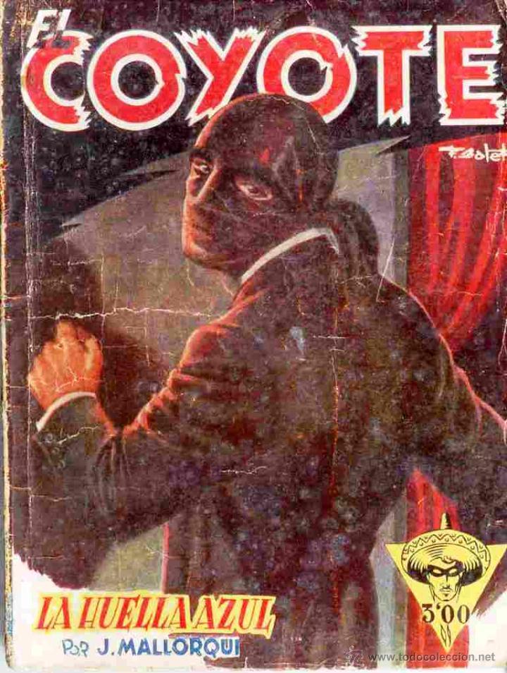 EL COYOTE Nº 30 LA HUELLA AZUL EDICIONES CLIPER 1ª EDICION (Tebeos y Comics - Cliper - El Coyote)