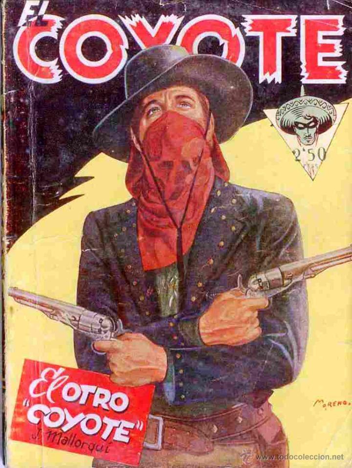 EL COYOTE Nº 6 EL OTRO COYOTE EDICIONES CLIPER 1ª EDICION 1945 (Tebeos y Comics - Cliper - El Coyote)
