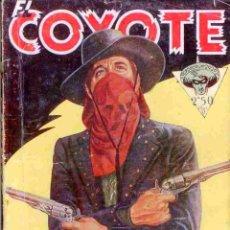 Tebeos: EL COYOTE Nº 6 EL OTRO COYOTE EDICIONES CLIPER 1ª EDICION 1945. Lote 42661411
