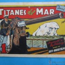 Tebeos: PELICULAS FAMOSAS ,- TITANES DEL MAR, RKO RADIO FILMS - EDICIONES CLIPER AÑO 1942 ,. Lote 43521239