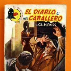 Tebeos: EL ENCAPUCHADO - Nº 3 - EL DIABLO ES UN CABALLERO - EDICIONES CLIPER -. Lote 46074489