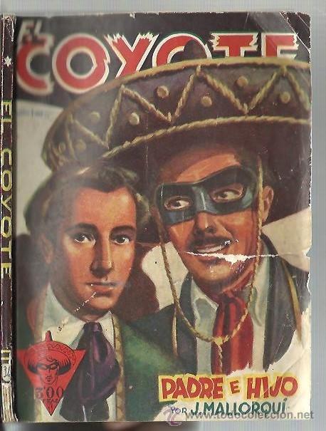 Tebeos: El Coyote 34 Padre e hijo J. Mallorquí 1º Edición Agosto de 1946 - Foto 3 - 46730233