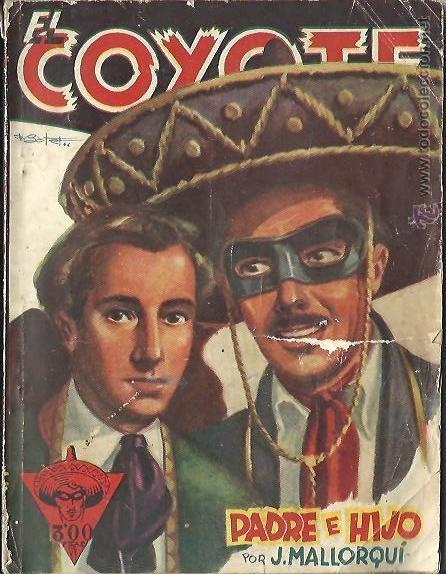EL COYOTE 34 PADRE E HIJO J. MALLORQUÍ 1º EDICIÓN AGOSTO DE 1946 (Tebeos y Comics - Cliper - El Coyote)