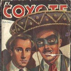 Tebeos: EL COYOTE 34 PADRE E HIJO J. MALLORQUÍ 1º EDICIÓN AGOSTO DE 1946. Lote 46730233