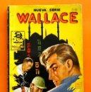 Tebeos: NUEVA SERIE WALLACE - Nº3 - ESPIAS EN BOMBAY - POR ALVA LA ROCHE - EDICIONES CLIPER -. Lote 47568956
