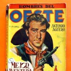 Tebeos: HOMBRES DEL OESTE - Nº 39 - SU MEJOR AVENTURA - POR J. LEÓN - EDICIONES CLIPER -. Lote 47671052