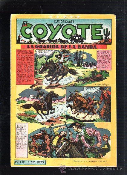 CURIOSIDADES EL COYOTE. LA GUARIDA DE LA BANDA. EDICIONES CLIPER (Tebeos y Comics - Cliper - El Coyote)