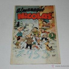 Tebeos: (M-1) ALMANAQUE NICOLAS 1953 , SEÑALES DE USO. Lote 48284200
