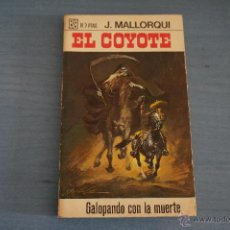 Tebeos: NOVELA DE:EL COYOTE,Nº40,AÑO 1968,DE J.MALLORQUI. Lote 49681864