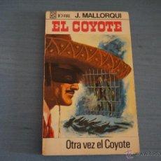 Tebeos: NOVELA DE:EL COYOTE,Nº37,AÑO 1968,DE J.MALLORQUI. Lote 49681887