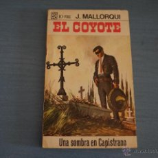 Tebeos: NOVELA DE:EL COYOTE,Nº36,AÑO 1968,DE J.MALLORQUI. Lote 49681892