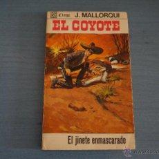 Tebeos: NOVELA DE:EL COYOTE,Nº35,AÑO 1968,DE J.MALLORQUI. Lote 49681905