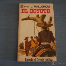 Tebeos: NOVELA DE:EL COYOTE,Nº34,AÑO 1968,DE J.MALLORQUI. Lote 49681915