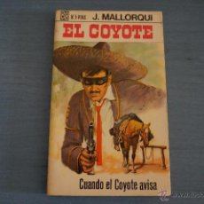 Tebeos: NOVELA DE:EL COYOTE,Nº33,AÑO 1968,DE J.MALLORQUI. Lote 49681931