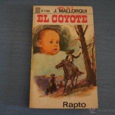 Tebeos: NOVELA DE:EL COYOTE,Nº32,AÑO 1968,DE J.MALLORQUI. Lote 49681937