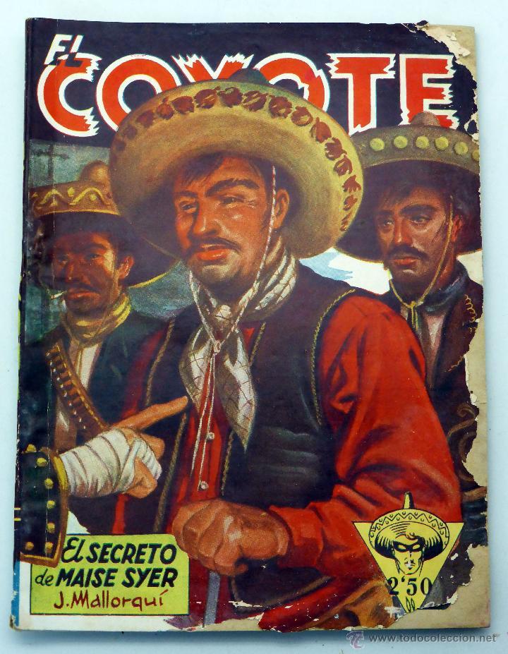 EL COYOTE EL SECRETO MAISER SYER J MALLORQUÍ ED CLIPER 1946 (Tebeos y Comics - Cliper - El Coyote)
