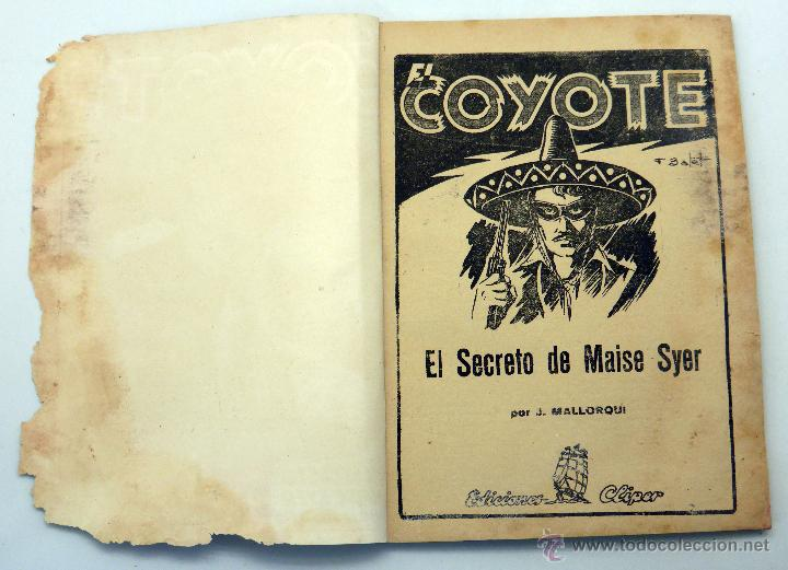 Tebeos: El Coyote El secreto Maiser Syer J Mallorquí Ed Cliper 1946 - Foto 2 - 50456407
