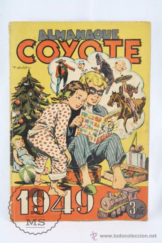 ANTIGUO CÓMIC - ALMANAQUE COYOTE. AÑO 1949 - ED. CLIPER - ORIGINAL DE ÉPOCA (Tebeos y Comics - Cliper - El Coyote)