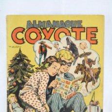 Tebeos: ANTIGUO CÓMIC - ALMANAQUE COYOTE. AÑO 1949 - ED. CLIPER - ORIGINAL DE ÉPOCA. Lote 52629079