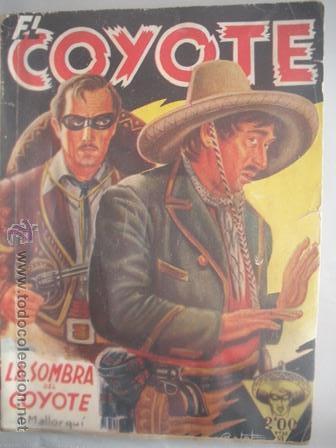 MAGNIFICA Y ANTIGUA NOVELA DE - EL COYOTE - LA SOMBRA DEL COYOTE - (Tebeos y Comics - Cliper - El Coyote)