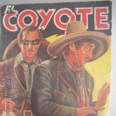 Tebeos: MAGNIFICA Y ANTIGUA NOVELA DE - EL COYOTE - LA SOMBRA DEL COYOTE -. Lote 52899135