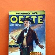 Tebeos: HOMBRES DEL OESTE - Nº 76 - GUERRA EN LA FRONTERA - POR J. LEÓN - EDICIONES CLIPER -. Lote 53842666
