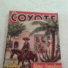 Tebeos: EL COYOTE. 1A. EDICION: DIC 1946. Nº 8 EXTRAORDINARIO. UNA SOMBRA EN CAPISTRANO.. Lote 54953820
