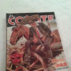 Tebeos: EL COYOTE. 1A. EDICION 1946. Nº 31. MENSAJERO DE PAZ.. Lote 54953920