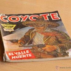 Tebeos: EL COYOTE - Nº 3 - EL VALLE DE LA MUERTE. Lote 55028813