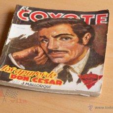 Tebeos: EL COYOTE - Nº 59 - LOS APUROS DE DON CÉSAR - 1ª EDICIÓN 1948. Lote 55052252