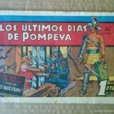 Tebeos: PELICULAS FAMOSAS .Nº 11 - LOS ULTIMOS DIAS DE POMPEYA - GERPLA , CLIPER -ORIGINAL - TA. Lote 55322704