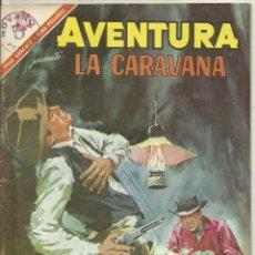 Tebeos: AVENTURA LA CARAVANA. Lote 57628509