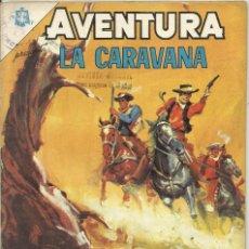 Tebeos: AVENTURA LA CARAVANA. Lote 57628545