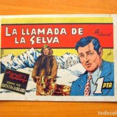 Tebeos: LA LLAMADA DE LA SELVA - PELÍCULAS FAMOSAS Nº 7 - EDICIONES CLIPER 1942. Lote 64471171