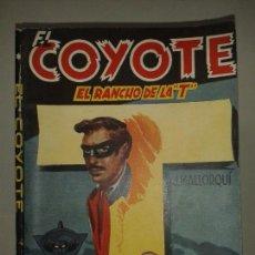 Livros de Banda Desenhada: EL COYOTE EL RANCHO DE LA T Ó EL RETORNO DE LOS GÁNDARA 1947 J. MALLORQUÍ 1ª EDICIÓN CLIPER . Lote 67702401